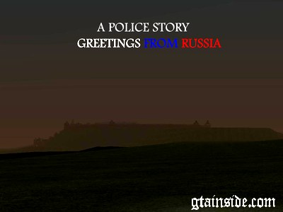 A Police Story - Greetings from Russia