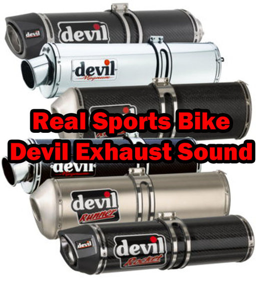 Real Sports Bike Devil Exhaust Sound