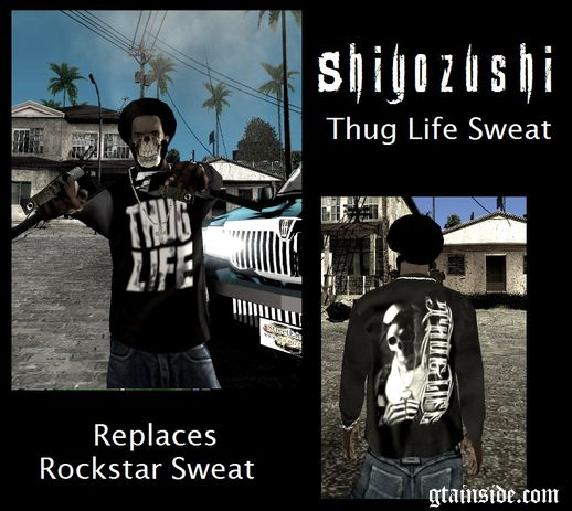 Thug Life Sweat