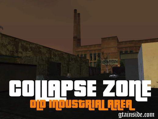 Collapsed Zone - Old Industrial Area