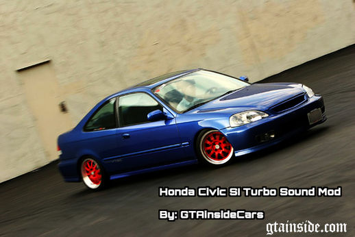 Honda Civic SI Sound Mod