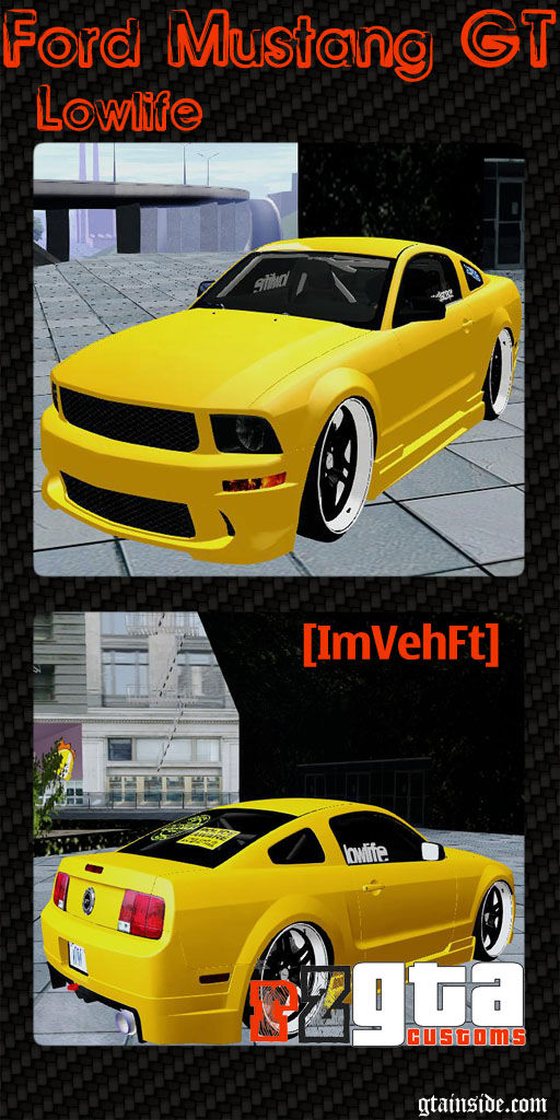 Ford Mustang GT Lowlife [ImVehFt]