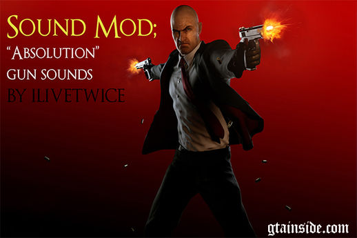 Hitman Absolution Sound Mod