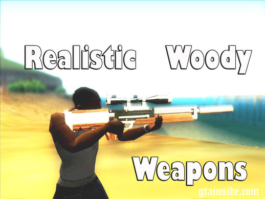 Realistic Woody Weapons Pack