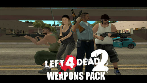 Left 4 Dead 2 Weapons