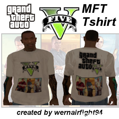 GTA 5 MFT T-Shirt