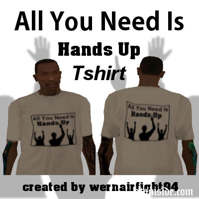 All You Need Is Hands Up Tshirt
