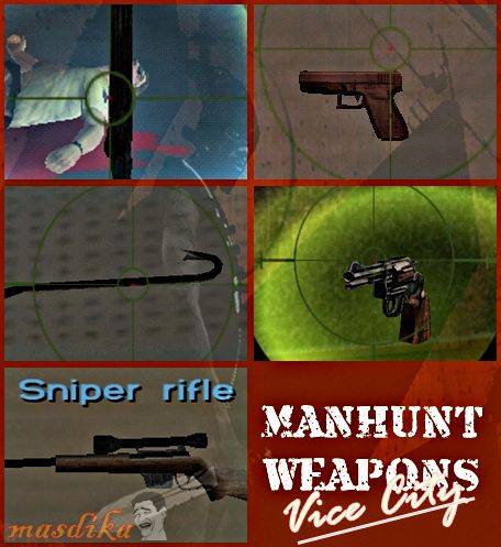 Manhunt Weapon Pack 1