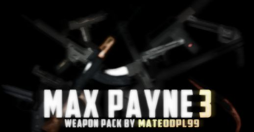 Max Payne 3 Weapon Pack