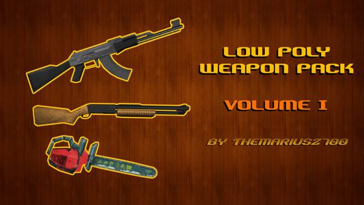 Low Poly Weapons Pack Volume I
