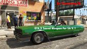GTA V Weapon Sounds for GTA SA v.1