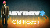 Old Hoxton - Payday 2