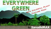 EveryWhere Green-New Plant Texture Pack