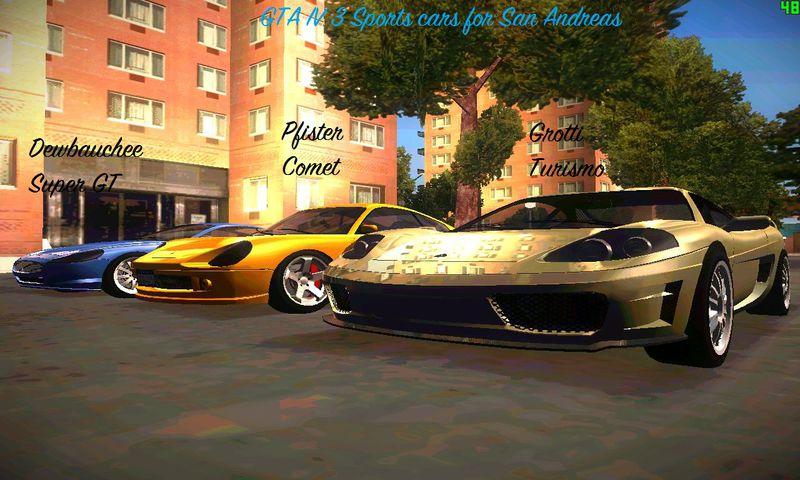 GTA San Andreas GTA IV 3 Sports Car Pack Mod - GTAinside com