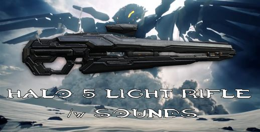 Halo 5 Light Rifle /w Sounds 1.0.0