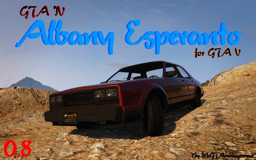 GTA IV Albany Esperanto for GTA V 0.8