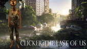 Clicker - The Last Of Us