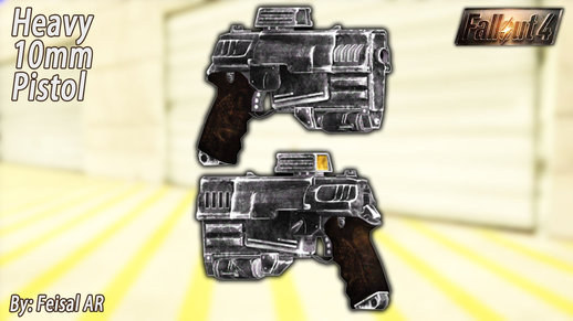 Heavy 10mm Pistol (Fallout 4)