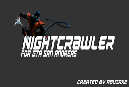 Nightcrawler v1.0 by AguiaX2