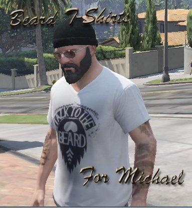 Beard T-Shirts for Michael