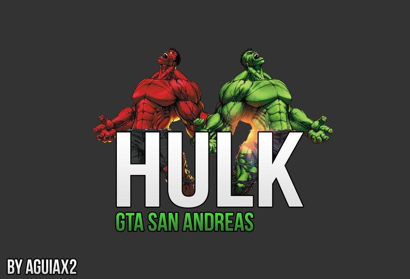 GTA San Andreas Hulk Mod Version 2 1 Mod - GTAinside com