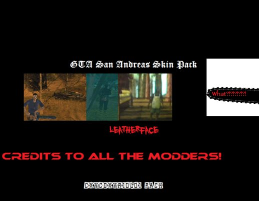 Leatherface Skin Pack