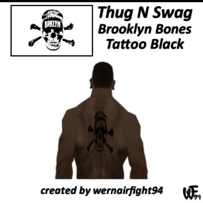 Thug N Swag Brooklyn Bones Tattoo Black
