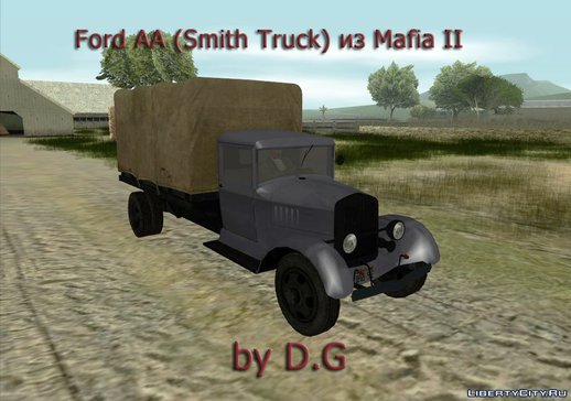 FORD AA [ГаЗ АА, Smith Truck] FROM MAFIA 2