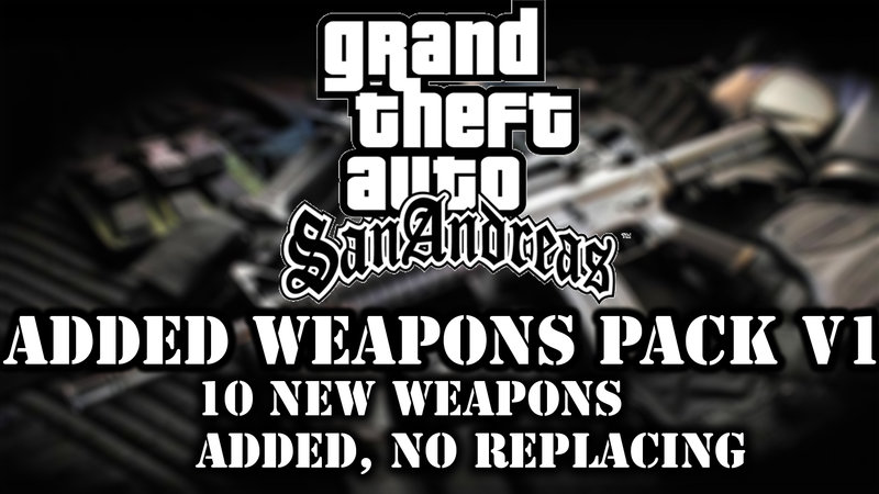 GTA San Andreas 10 Weapons ADDED (Not Replaced) for SA! V1 (From GTA