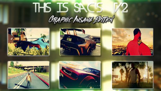 This Is Sacs v2 Final -Graphic Insane Edition-