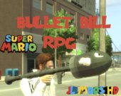 Bullet Bill (replaces RPG Rocket)