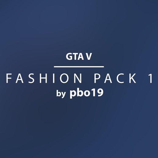 GTA V - Fashion Pack 1 (Nike, Adidas, Yeezy)