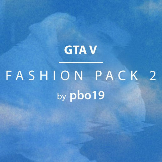 GTA V - Fashion Pack 2 (New Yeezys, SPLY 350, Nike)