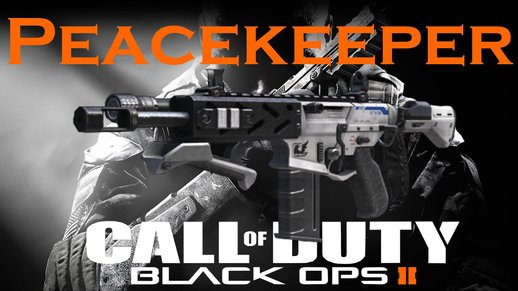 Black Ops 2 Peace Keeper Sounds