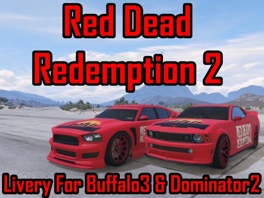 Red Dead Redemption 2 Livery For Buffalo3 & Dominator2