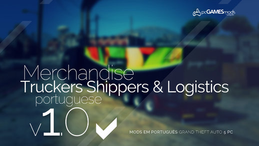 Truckers Shippers and Logistics in Portugal [Replaced] v1.0