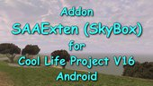 SAAExten (SkyBox) addon for Cool Life Project V16 Android