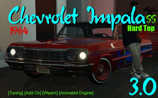 Chevrolet Impala 1964 SS Hard Top [Add-On | Tuning | Wipers] Version 3.0