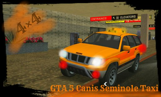 GTA V Canis Seminole Taxi (no txd) for android