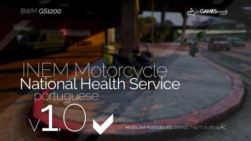 Portuguese SNS - INEM Motocycle - BMW GS 1200 [Add-On] v1.0