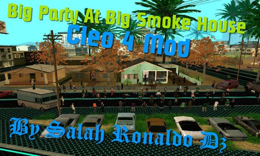 Big Party At Big Smoke House Mode V1.0 (Algeria)