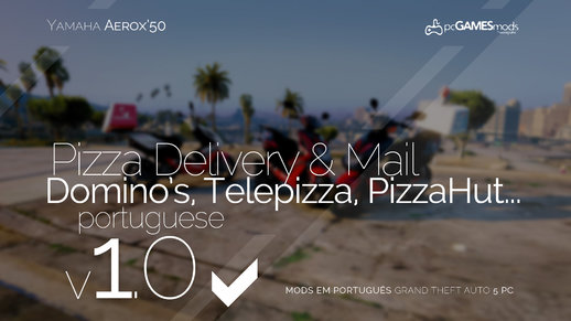 Portuguese Delivery Pizzas and Mail - Yamaha Aerox´50 [ Replace] v1.0