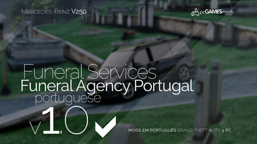 Portuguese Funeral Services - Mercedes Benz v250  [Replace]