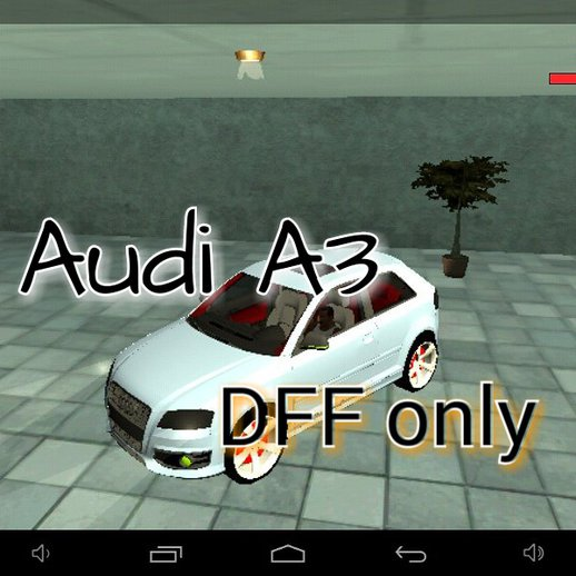 Audi A3 (s3) Dff Only For Android