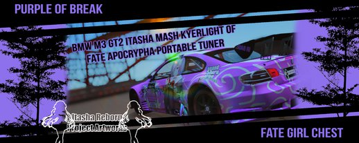 BMW M3 GT2 Itasha Mash Kyerlight of Fate Apocrypha Portable Tuner
