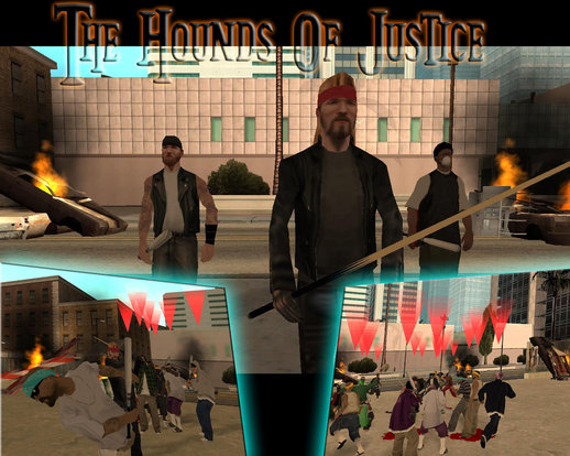 The Hounds Of Justice DYOM