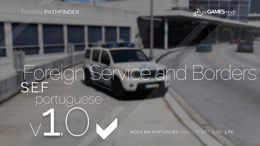 Portuguese SEF- Foreign and Frontier - Nissan Pathfinder [Addon | Livery] v1.0