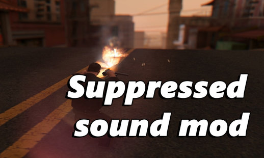 Suppressed Guns Sound Mod