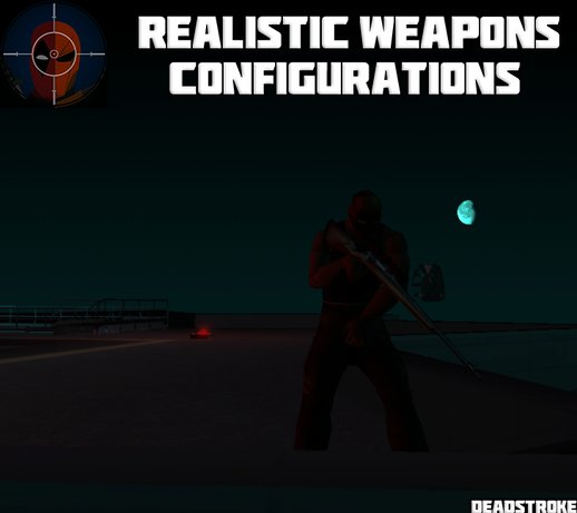 Realistic Weapons Configuration