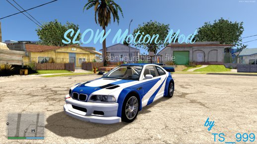 Slow Motion v2.0 (with configurable .ini)